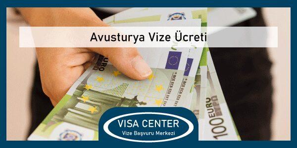 Avusturya Vize Ucreti