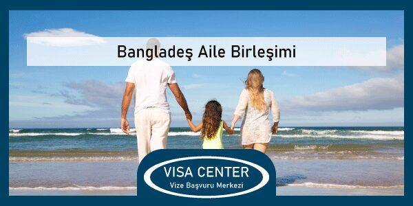 Banglades Aile Birlesimi