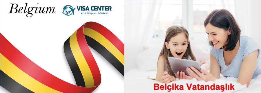 Belçika Vize Başvurusu 3 – belcika vatandaslik