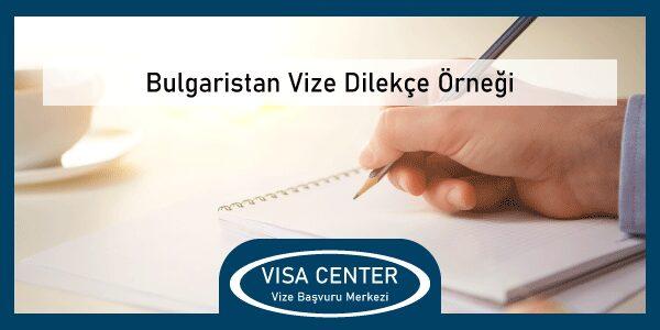 Bulgaristan Vize Dilekce Ornegi
