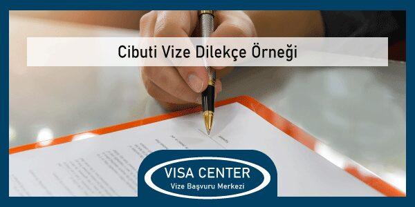 Cibuti Vize Dilekce Ornegi