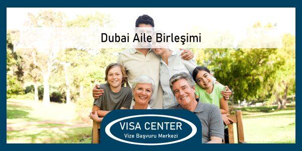Dubai Aile Birlesimi