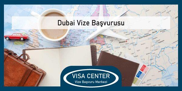 Dubai Vize Basvurusu