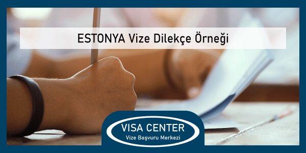 Estonya Vize Dilekce Ornegi