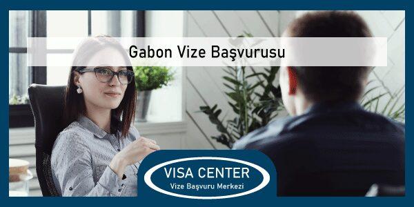 Gabon Vize Basvurusu
