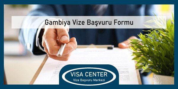Gambiya Vize Basvuru Formu