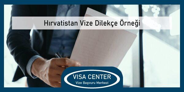 Hırvatistan Vize Dilekce Ornegi