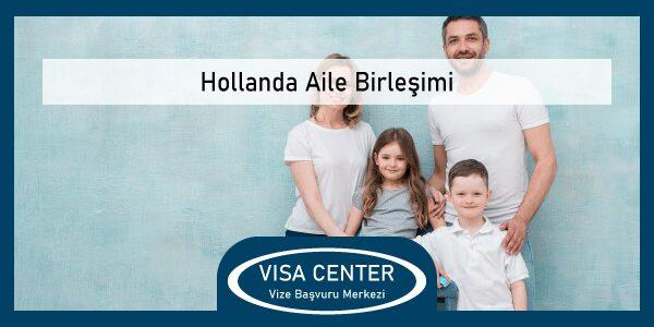 Hollanda Aile Birlesimi