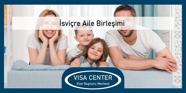 Isvicre Aile Birlesimi