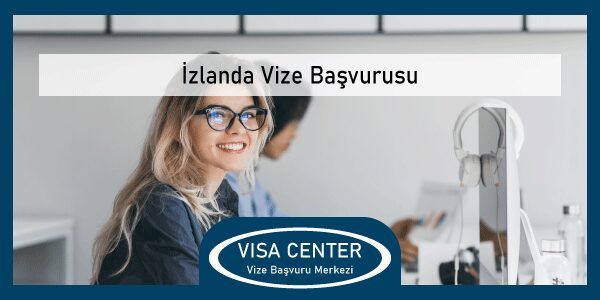 Izlanda Vize Basvurusu