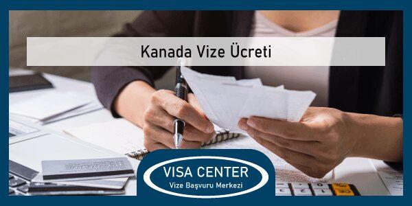 Kanada Vize Ucreti