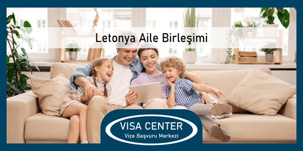 Letonya Aile Birlesimi