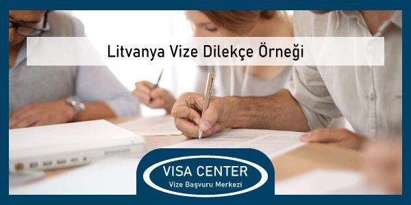 Litvanya Vize Dilekce Ornegi