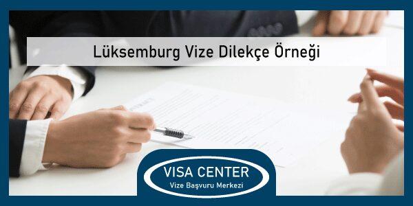 Luksemburg Vize Dilekce Ornegi