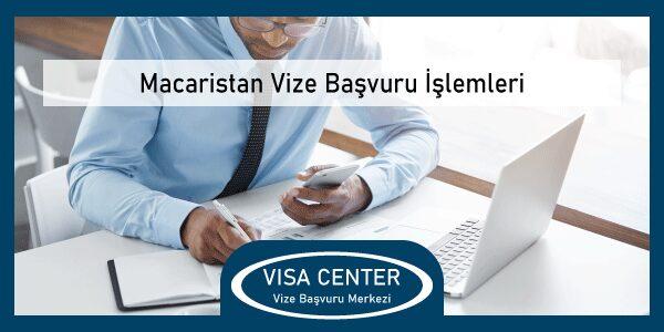Macaristan Vize Basvuru Islemleri