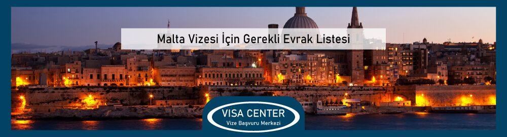 Malta Vizesi Icin Gerekli Evrak Listesi