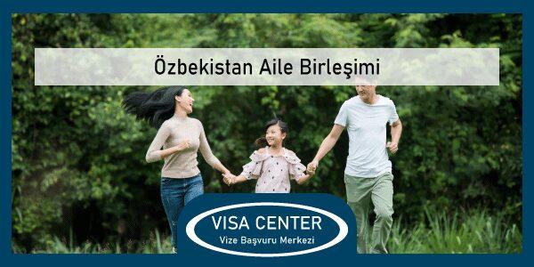 Ozbekistan Aile Birlesimi