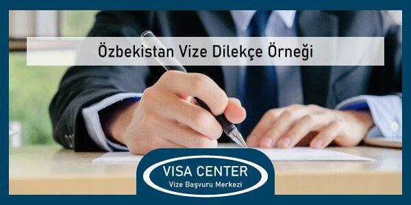 Ozbekistan Vize Dilekce Ornegi