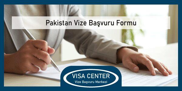 Pakistan Vize Basvuru Formu