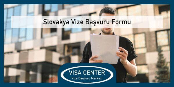 Slovakya Vize Basvuru Formu