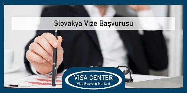 Slovakya Vize Basvurusu
