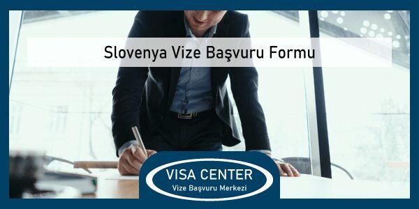 Slovenya Vize Basvuru Formu