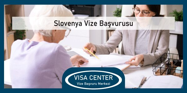 Slovenya Vize Basvurusu