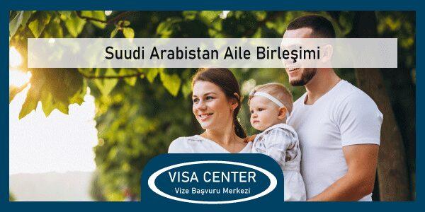 Suudi Arabistan Aile Birlesimi