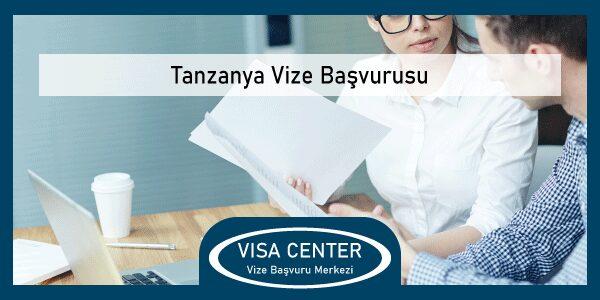 Tanzanya Vize Basvurusu