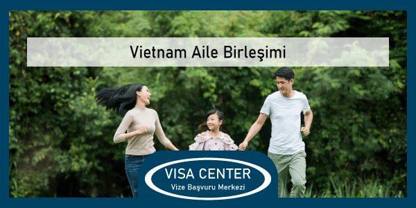 Vietnam Aile Birlesimi
