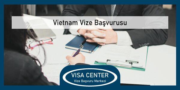 Vietnam Vize Basvurusu