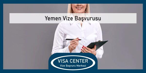 Yemen Vize Basvurusu